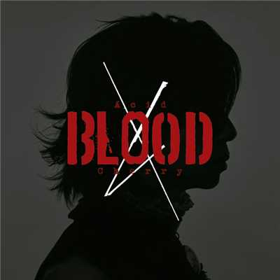 アルバム/Acid BLOOD Cherry/Acid Black Cherry