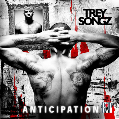 アルバム/Anticipation I/Trey Songz