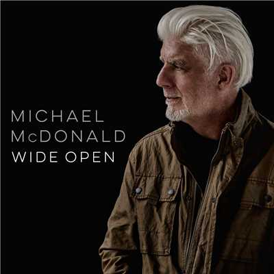 アルバム/Wide Open/Michael McDonald