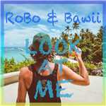 着うた®/LOOK AT ME(Feat.Bawii)]/ROBO