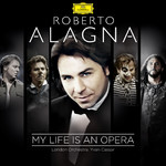 アルバム/My Life Is An Opera/Roberto Alagna/London Orchestra/Yvan Cassar