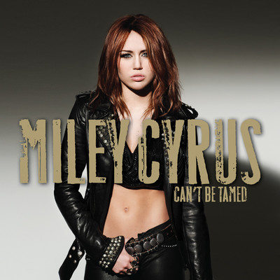 アルバム/Can't Be Tamed/Miley Cyrus