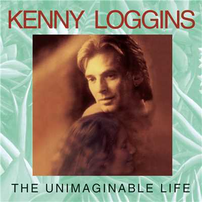 アルバム/The Unimaginable Life/Kenny Loggins