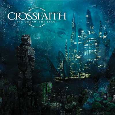 アルバム/The Dream,The Space/Crossfaith