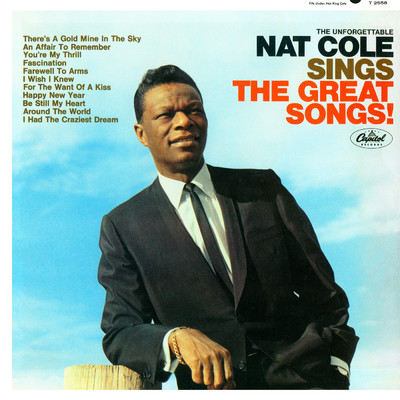 アルバム/The Unforgettable Nat King Cole Sings The Great Songs/Nat King Cole