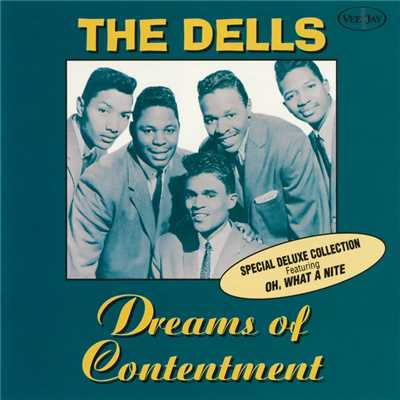 アルバム/Dreams Of Contentment (Special Deluxe Collection)/The Dells