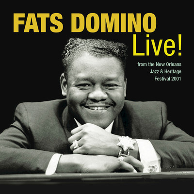 シングル/Walkin' To New Orleans (Live At New Orleans Jazz & Heritage Festival / New Orleans, LA / 2001)/Fats Domino