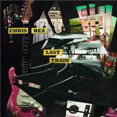 シングル/Last Train/Chris Rea