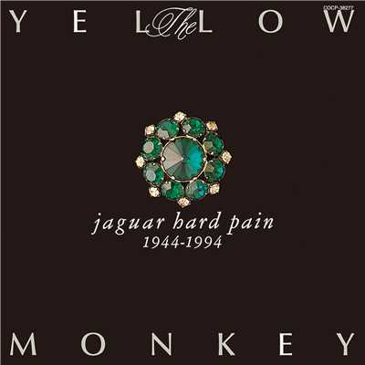 アルバム/jaguar hard pain 1944-1994(Remastered)/THE YELLOW MONKEY