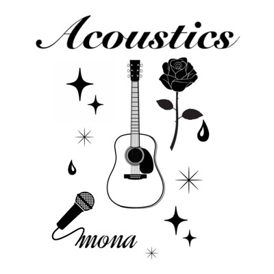 アルバム/Acoustics/MoNa a.k.a Sad Girl