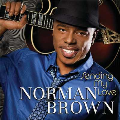 シングル/Sending My Love/Norman Brown