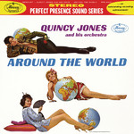 アルバム/Around The World/Quincy Jones And His Orchestra