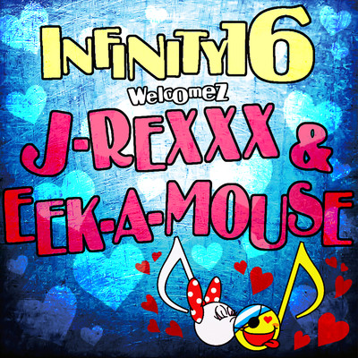 アルバム/純粋な女 welcomez J-REXXX & EEK-A-MOUSE/INFINITY 16