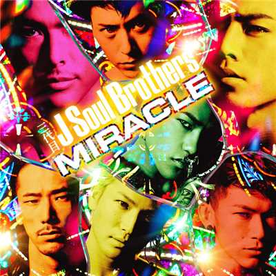アルバム/MIRACLE/三代目 J SOUL BROTHERS from EXILE TRIBE