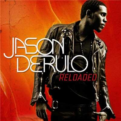 Reloaded/Jason Derulo