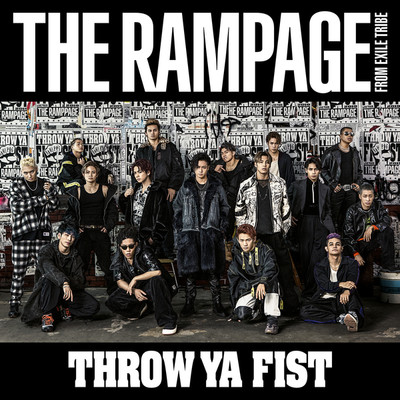 アルバム/THROW YA FIST/THE RAMPAGE from EXILE TRIBE