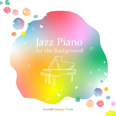 シングル/Miles Loves Mason and Hamlin/Smooth Lounge Piano