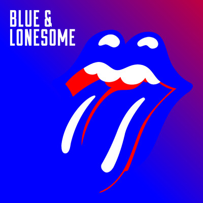 アルバム/Blue & Lonesome/The Rolling Stones
