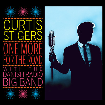 ハイレゾアルバム/One More For The Road (Live)/Curtis Stigers/The Danish Radio Big Band