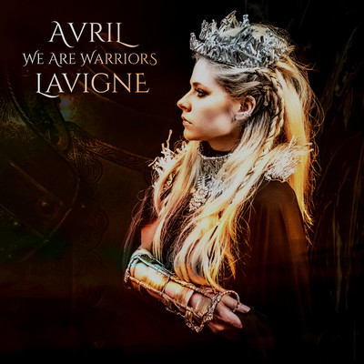 シングル/We Are Warriors/Avril Lavigne