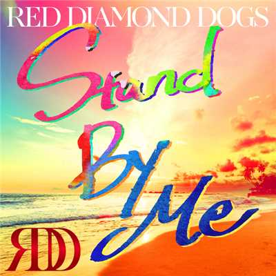 着うた®/Stand By Me/RED DIAMOND DOGS