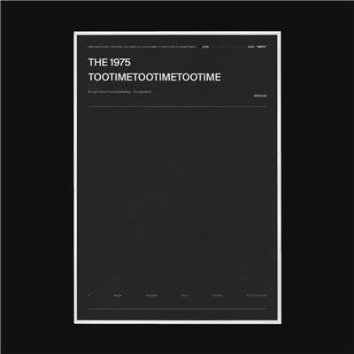 シングル/TOOTIMETOOTIMETOOTIME/The 1975