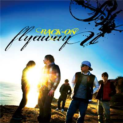 アルバム/flyaway/BACK-ON