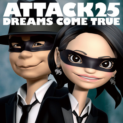 アルバム/ATTACK25/DREAMS COME TRUE