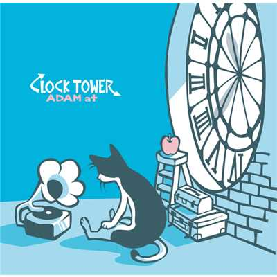 アルバム/CLOCK TOWER/ADAM at