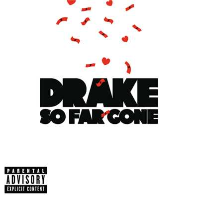 アルバム/So Far Gone (Explicit Version)/Drake
