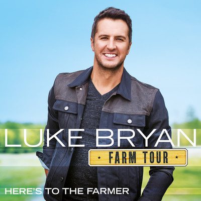 ハイレゾアルバム/Farm Tour…Here's To The Farmer/Luke Bryan