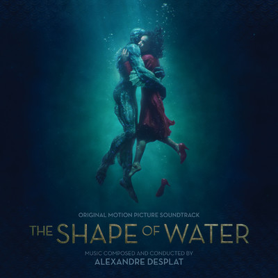 ハイレゾアルバム/The Shape Of Water (Original Motion Picture Soundtrack)/Various Artists