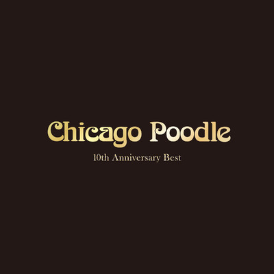 10th Anniversary Best/Chicago Poodle