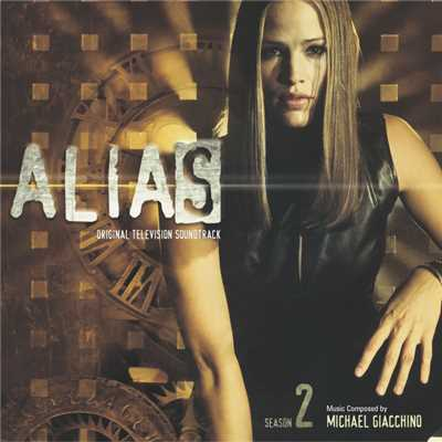 アルバム/Alias: Season 2 (Original Television Soundtrack)/Michael Giacchino