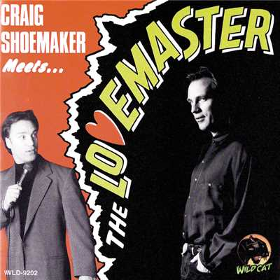 "シングル/Lovemaster Theme: ""Walk Nasty For The Lovemaster""/Craig Shoemaker"