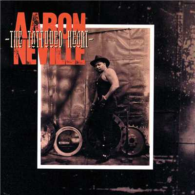 アルバム/The Tattooed Heart/Aaron Neville