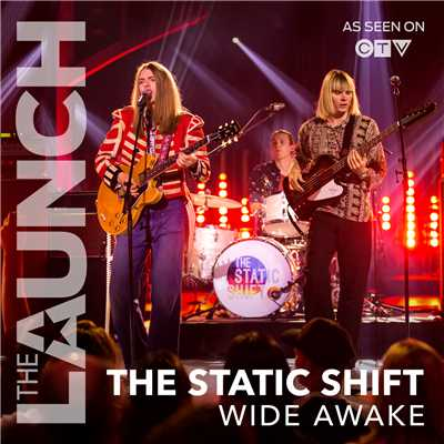 シングル/Wide Awake (THE LAUNCH)/The Static Shift