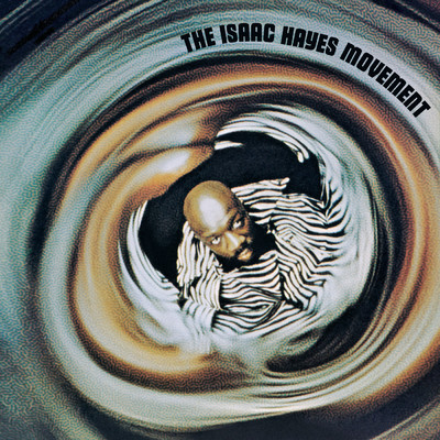 ハイレゾアルバム/The Isaac Hayes Movement/Isaac Hayes