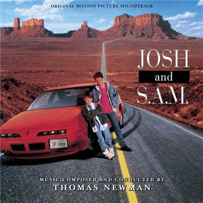 アルバム/Josh And S.A.M. (Original Motion Picture Soundtrack)/トーマス・ニューマン