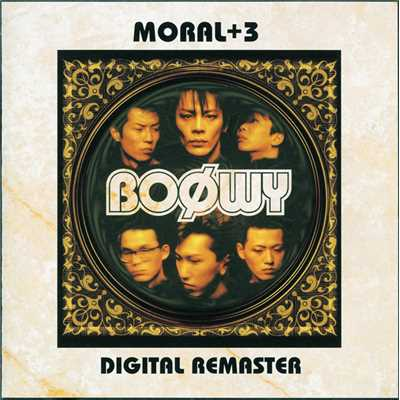 アルバム/MORAL+3-DIGITAL REMASTER/BOφWY