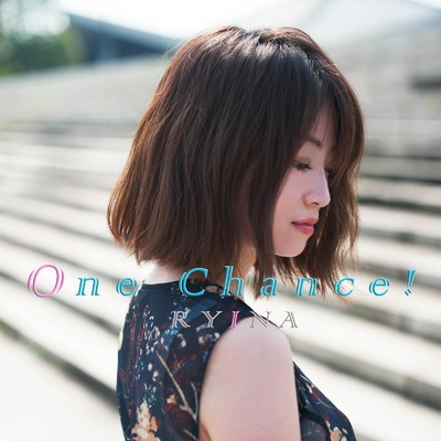 アルバム/One Chance!/RYINA