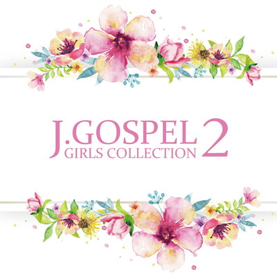 アルバム/J.GOSPEL GIRLS COLLECTION 2/Various Artists