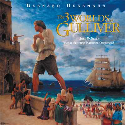 アルバム/The 3 Worlds Of Gulliver (Original Motion Picture Soundtrack)/Bernard Herrmann