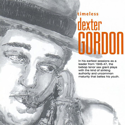 アルバム/Timeless: Dexter Gordon/Dexter Gordon
