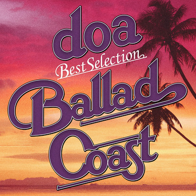 "アルバム/doa Best Selection ""BALLAD COAST""/doa"