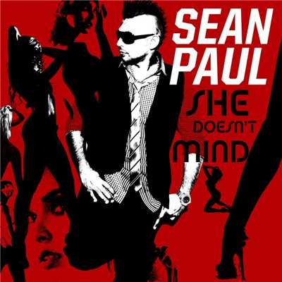 シングル/She Doesn't Mind/Sean Paul