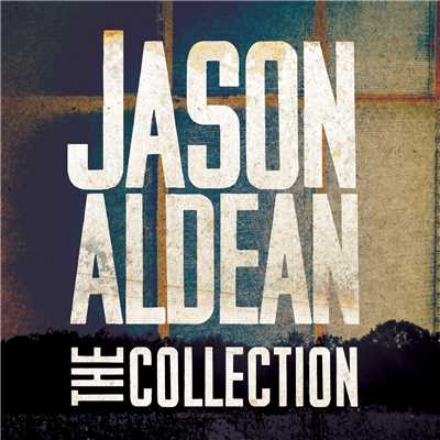 アルバム/The Jason Aldean Collection/Jason Aldean
