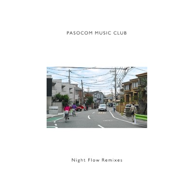 ハイレゾアルバム/Night Flow Remixes/Various Artists