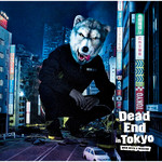 アルバム/Dead End in Tokyo/MAN WITH A MISSION