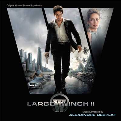アルバム/Largo Winch II (Original Motion Picture Soundtrack)/Alexandre Desplat